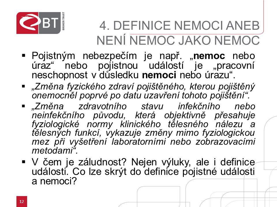 4. DEFINICE NEMOCI ANEB NENÍ NEMOC JAKO NEMOC