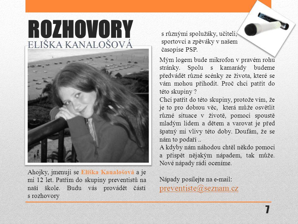 ROZHOVORY ELIŠKA KANALOŠOVÁ preventiste@seznam.cz