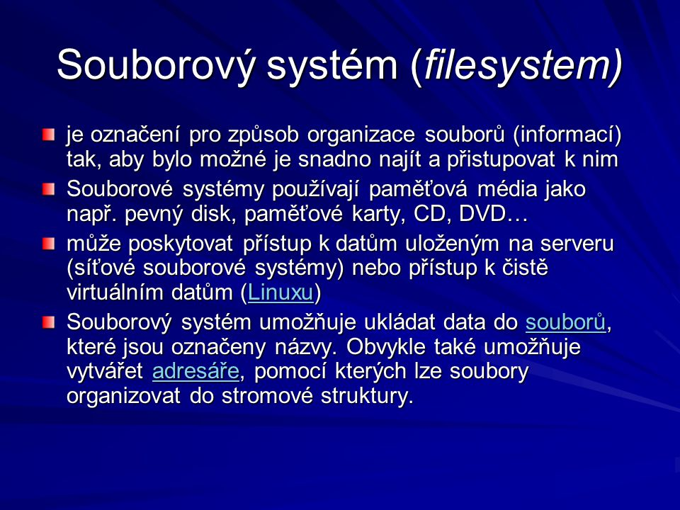 Souborový systém (filesystem)