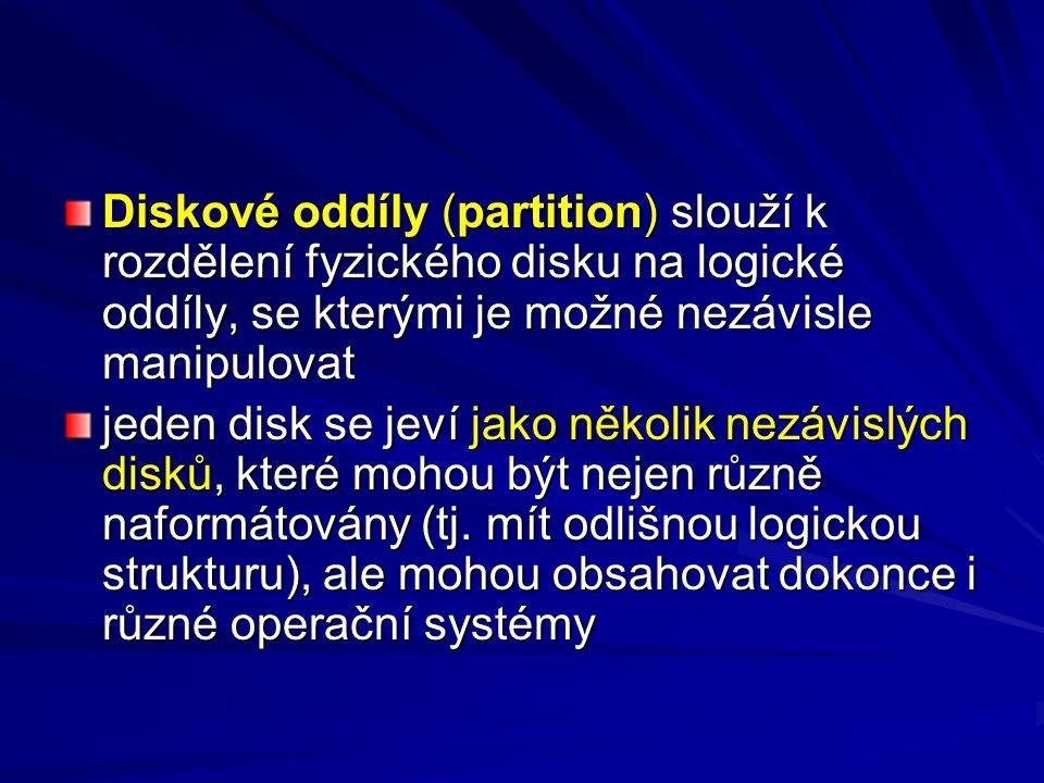 Diskové oddíly (partition) slouží k rozdělení fyzického disku na logické oddíly, se kterými je možné nezávisle manipulovat