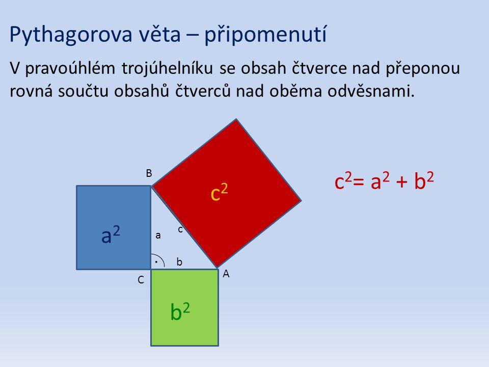 Pythagorova věta – připomenutí