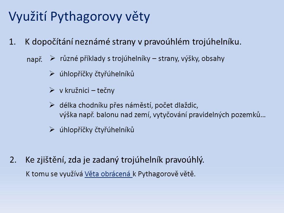 Využití Pythagorovy věty