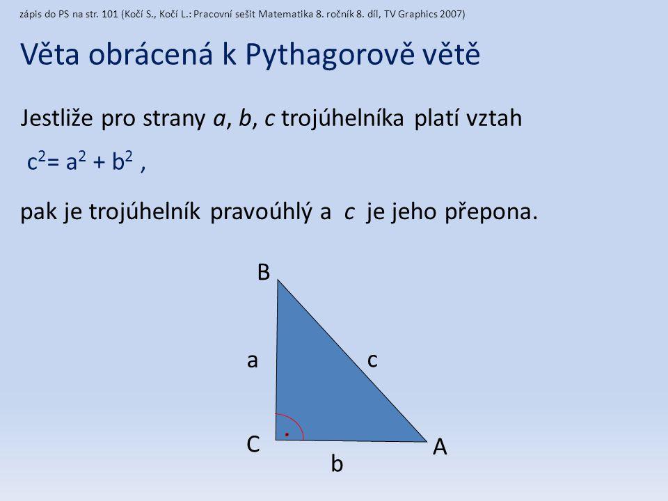 Věta obrácená k Pythagorově větě