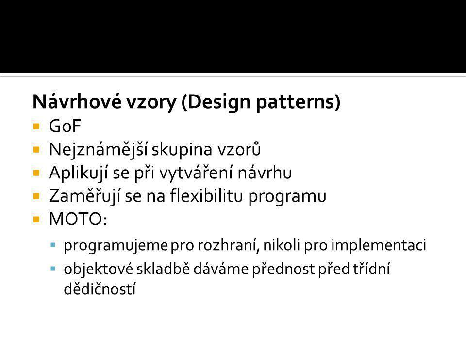 Návrhové vzory (Design patterns)