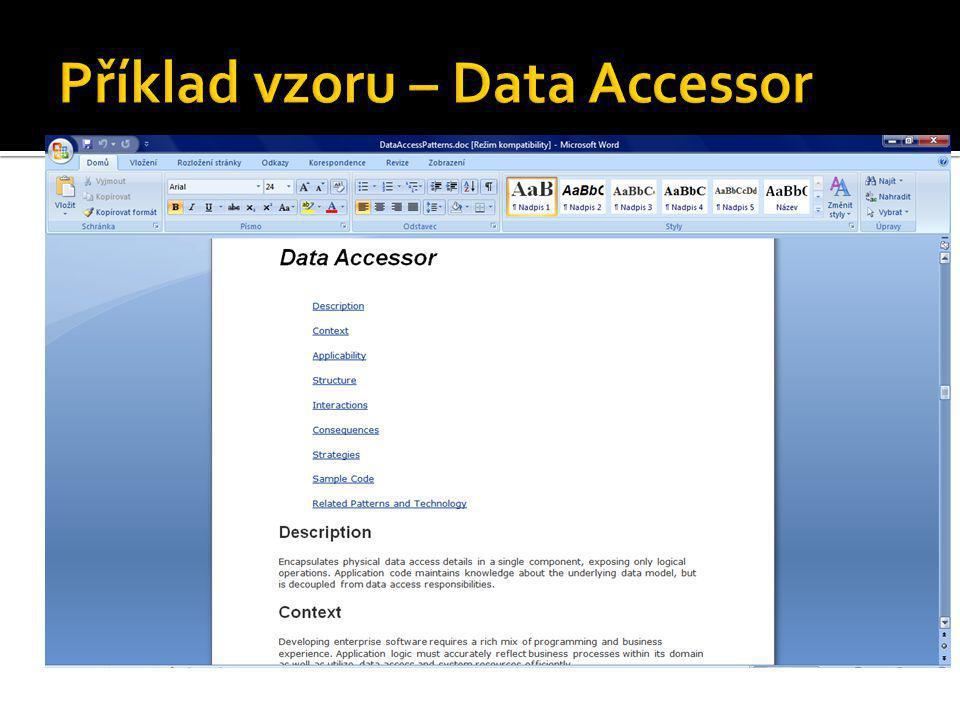 Příklad vzoru – Data Accessor