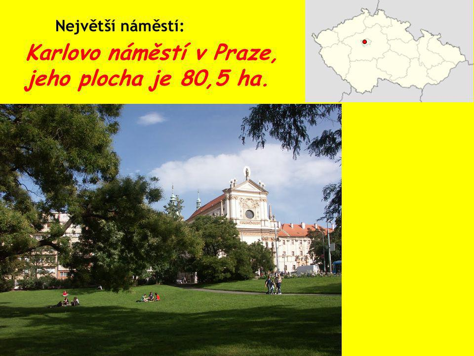 Karlovo náměstí v Praze, jeho plocha je 80,5 ha.