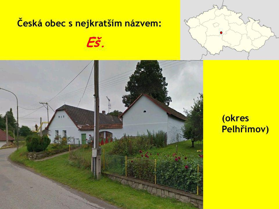 Česká obec s nejkratším názvem: