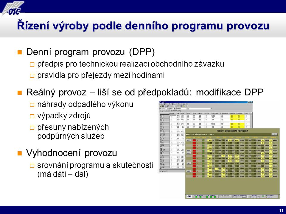 Řízení výroby podle denního programu provozu