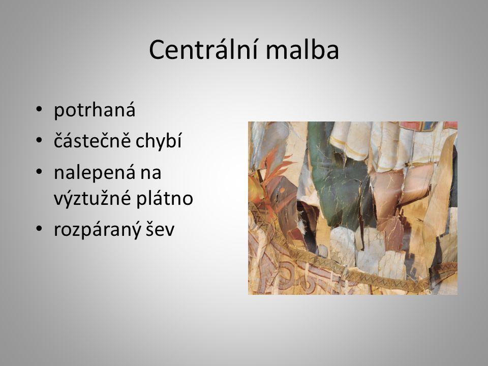 Centrální malba potrhaná částečně chybí nalepená na výztužné plátno