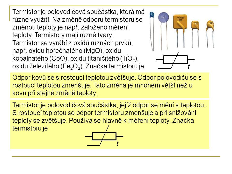 Termistor je polovodičová součástka, která má různé využití