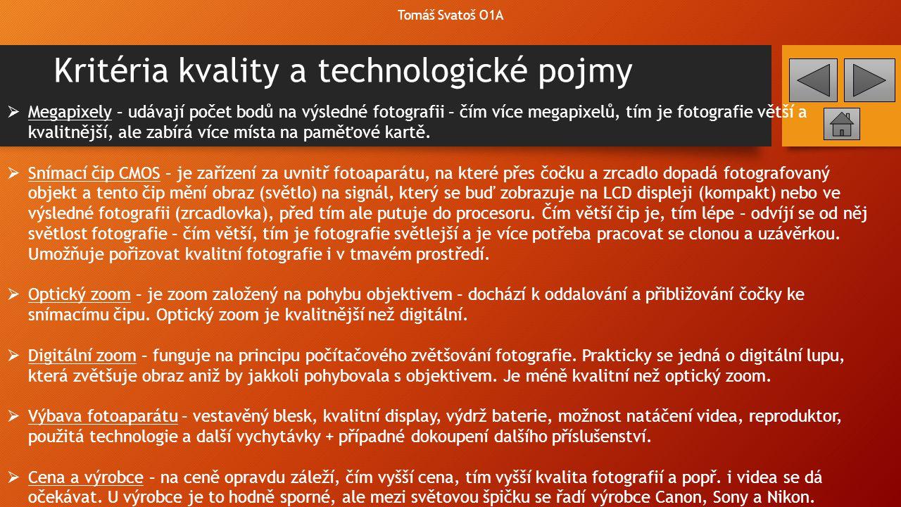Kritéria kvality a technologické pojmy