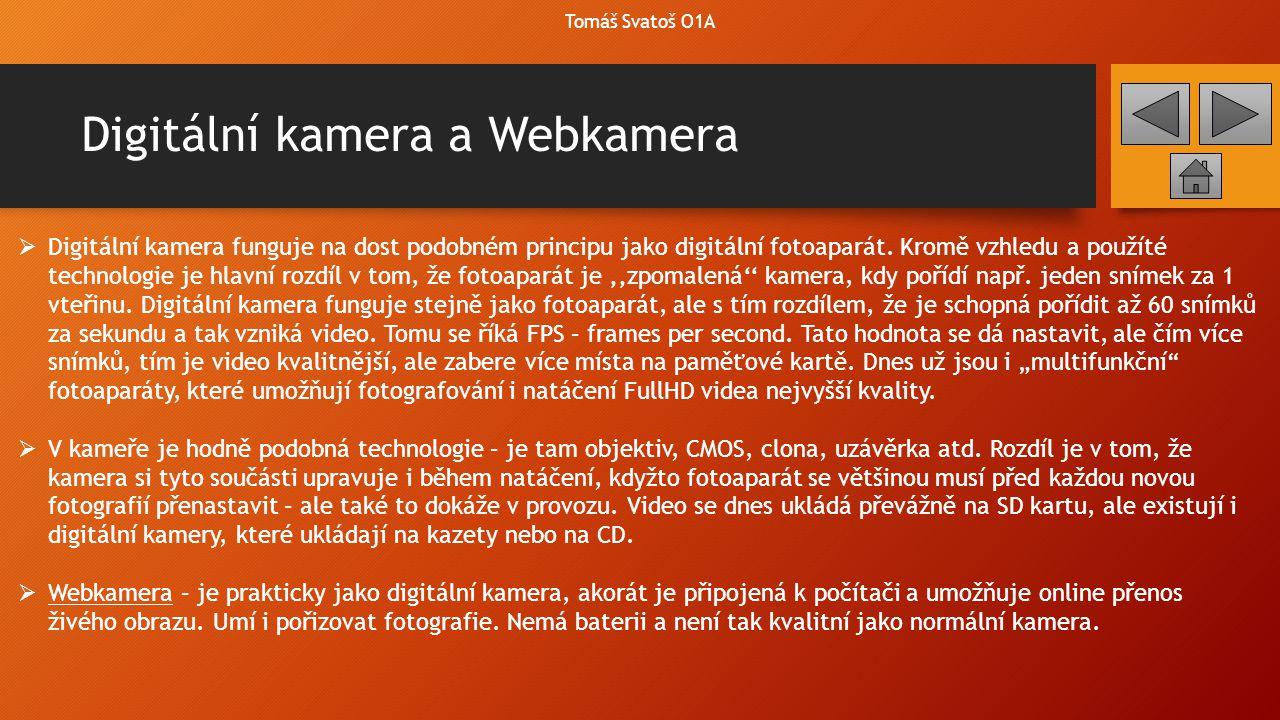Digitální kamera a Webkamera