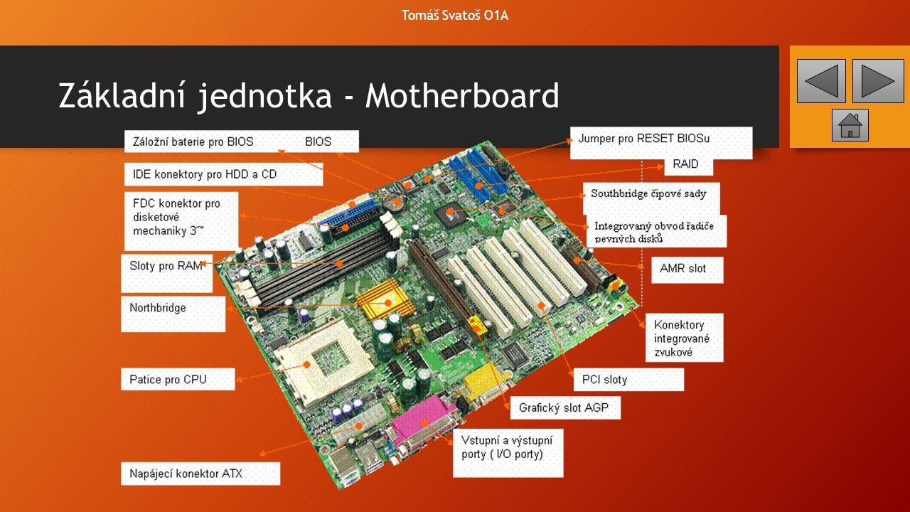 Základní jednotka - Motherboard
