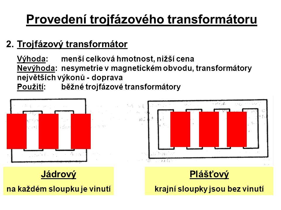 Provedení trojfázového transformátoru