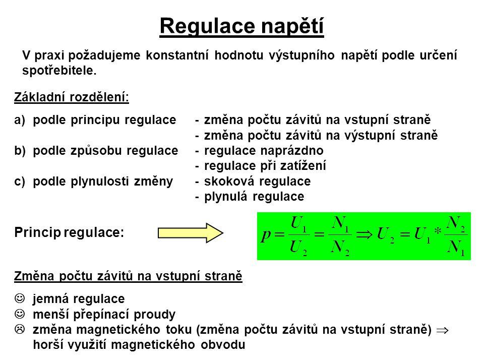 Regulace napětí Princip regulace: