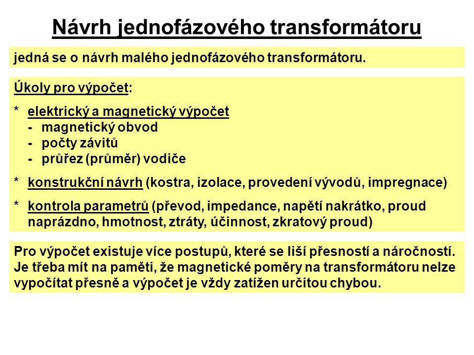 Návrh jednofázového transformátoru