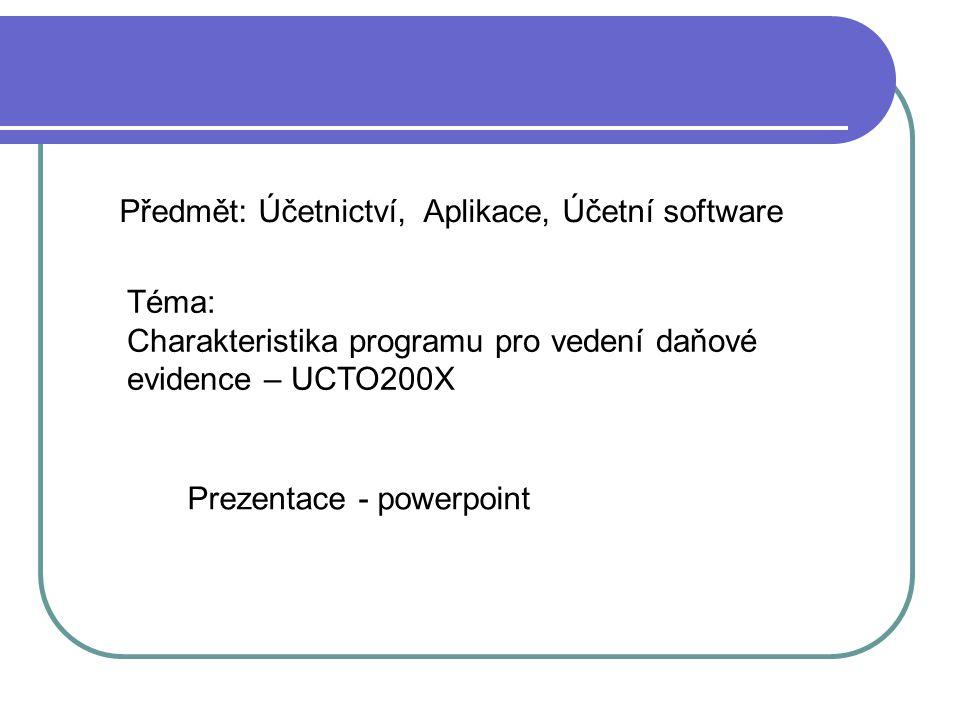 Předmět: Účetnictví, Aplikace, Účetní software