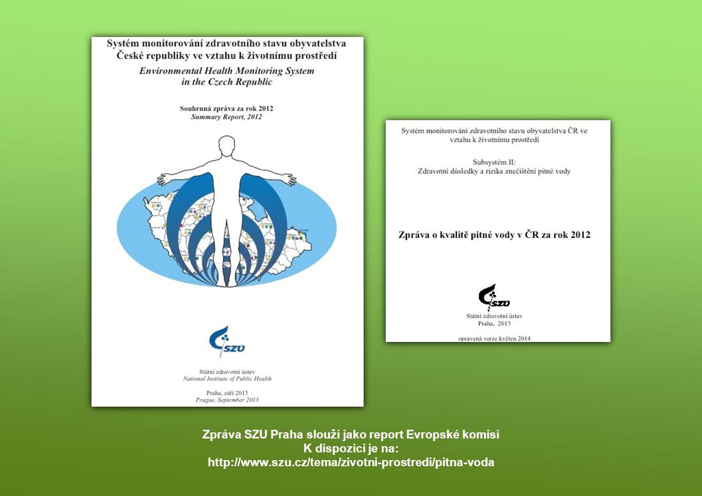 Zpráva SZU Praha slouží jako report Evropské komisi