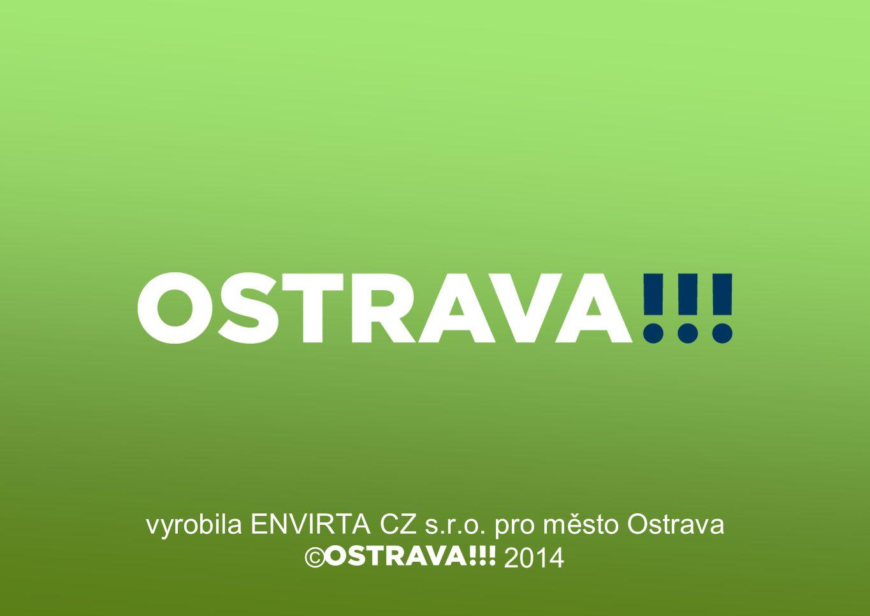 vyrobila ENVIRTA CZ s.r.o. pro město Ostrava