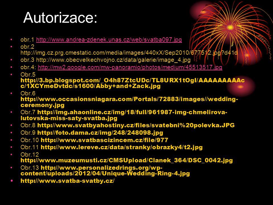 Autorizace: obr.1 http://www.andrea-zdenek.unas.cz/web/svatba097.jpg