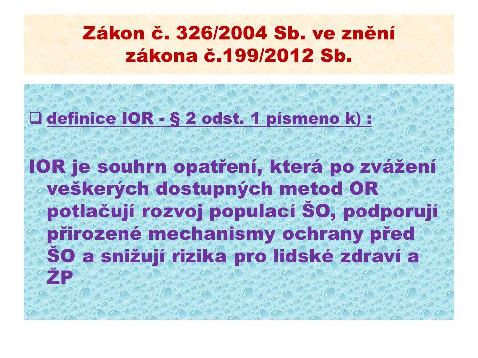 Zákon č. 326/2004 Sb. ve znění zákona č.199/2012 Sb.