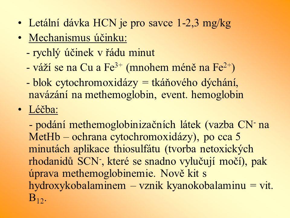 Letální dávka HCN je pro savce 1-2,3 mg/kg