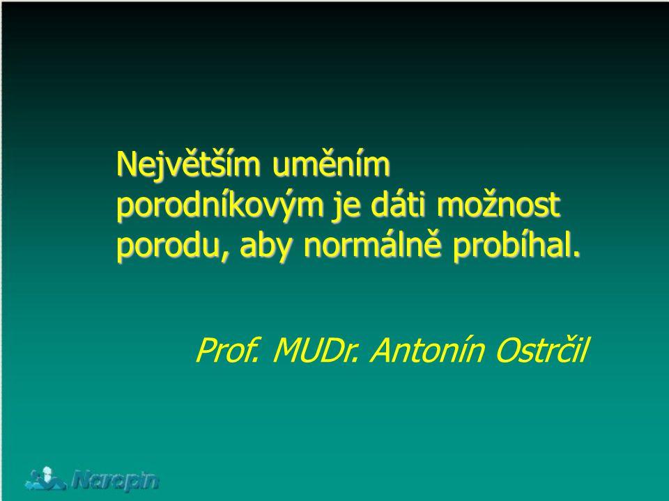 Prof. MUDr. Antonín Ostrčil