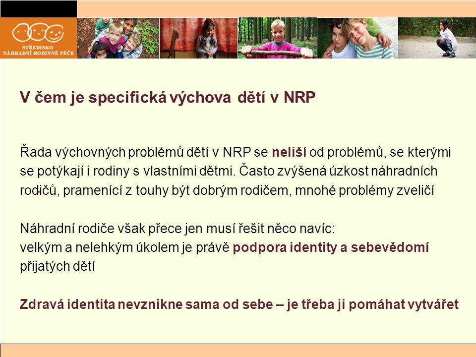 V čem je specifická výchova dětí v NRP