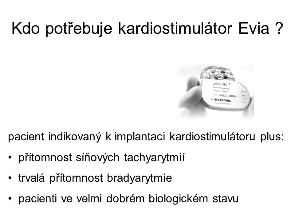 Kdo potřebuje kardiostimulátor Evia