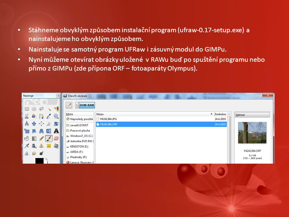 Stáhneme obvyklým způsobem instalační program (ufraw-0. 17-setup