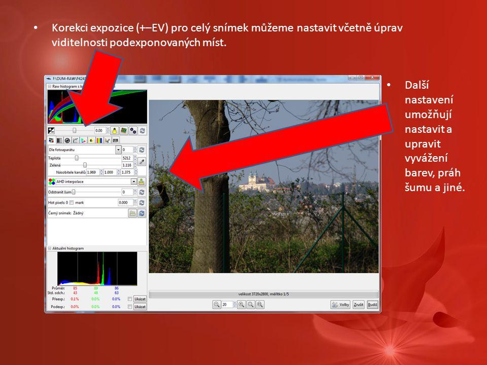 Korekci expozice (+–EV) pro celý snímek můžeme nastavit včetně úprav viditelnosti podexponovaných míst.