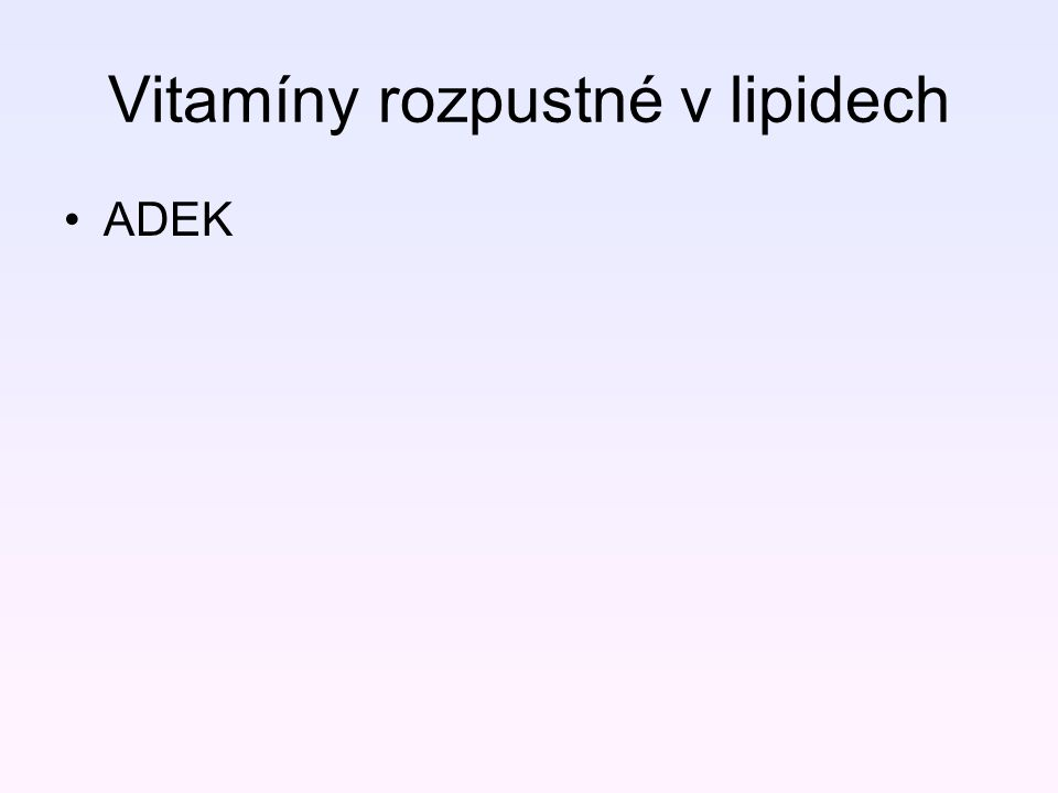 Vitamíny rozpustné v lipidech