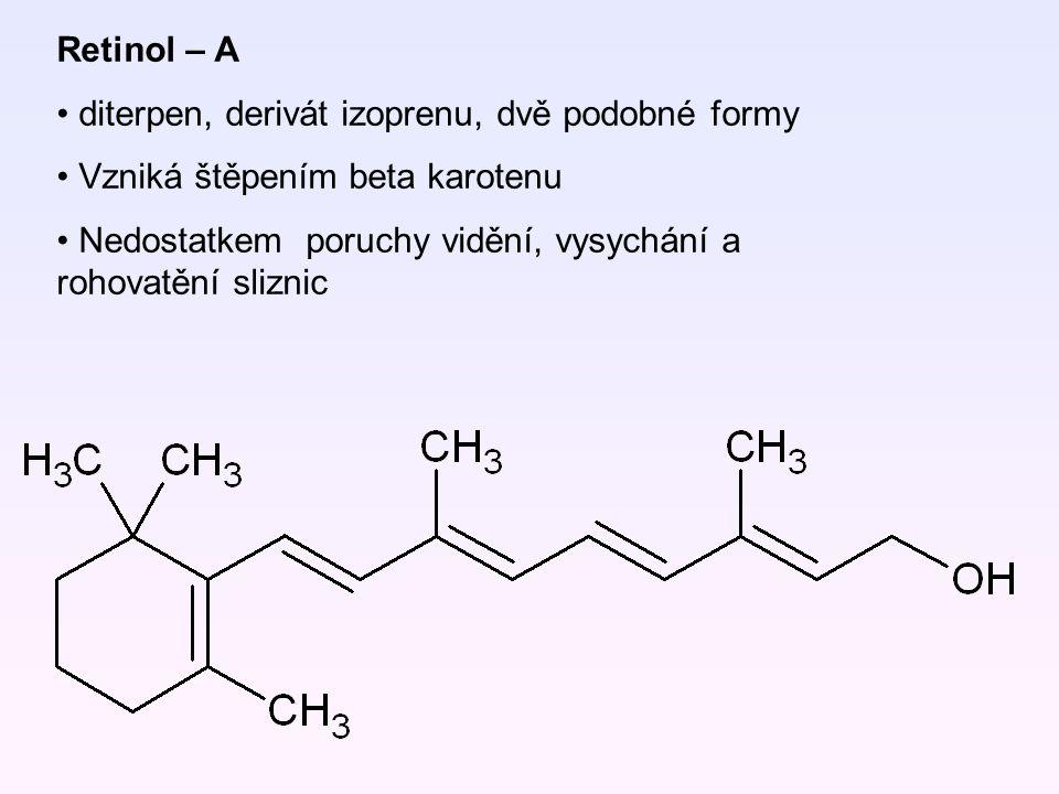 Retinol – A diterpen, derivát izoprenu, dvě podobné formy. Vzniká štěpením beta karotenu.