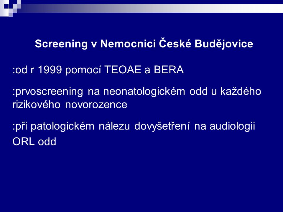 :od r 1999 pomocí TEOAE a BERA