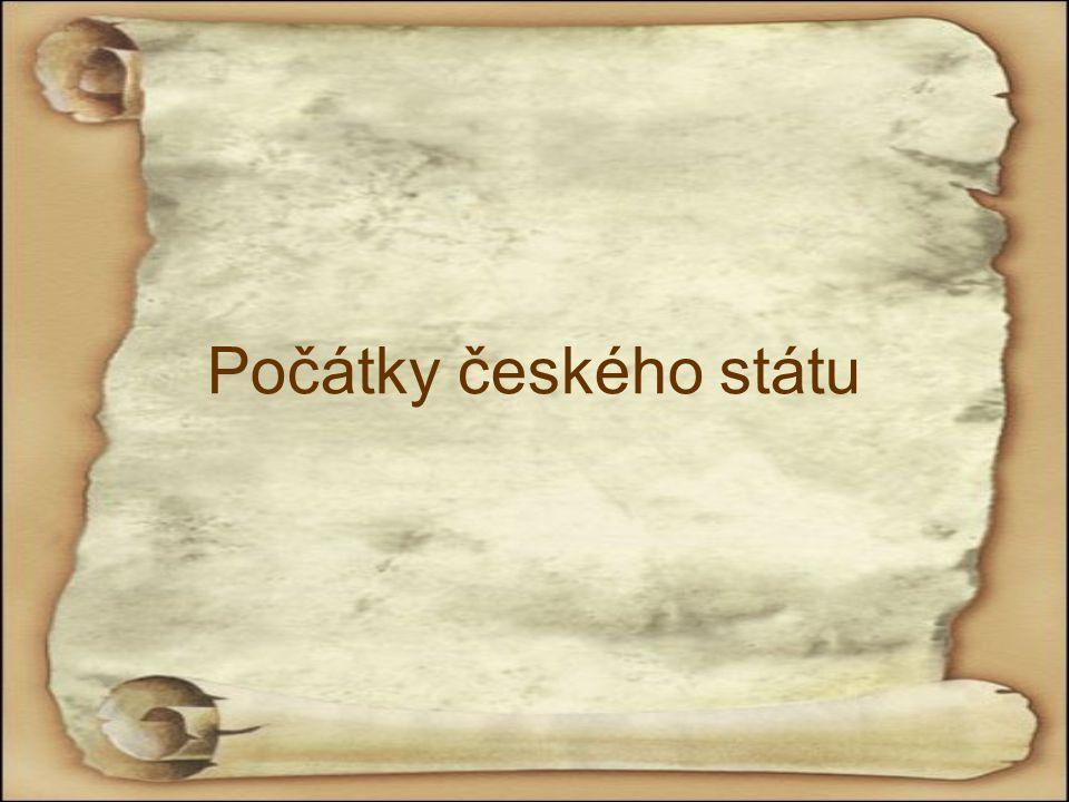 Počátky českého státu