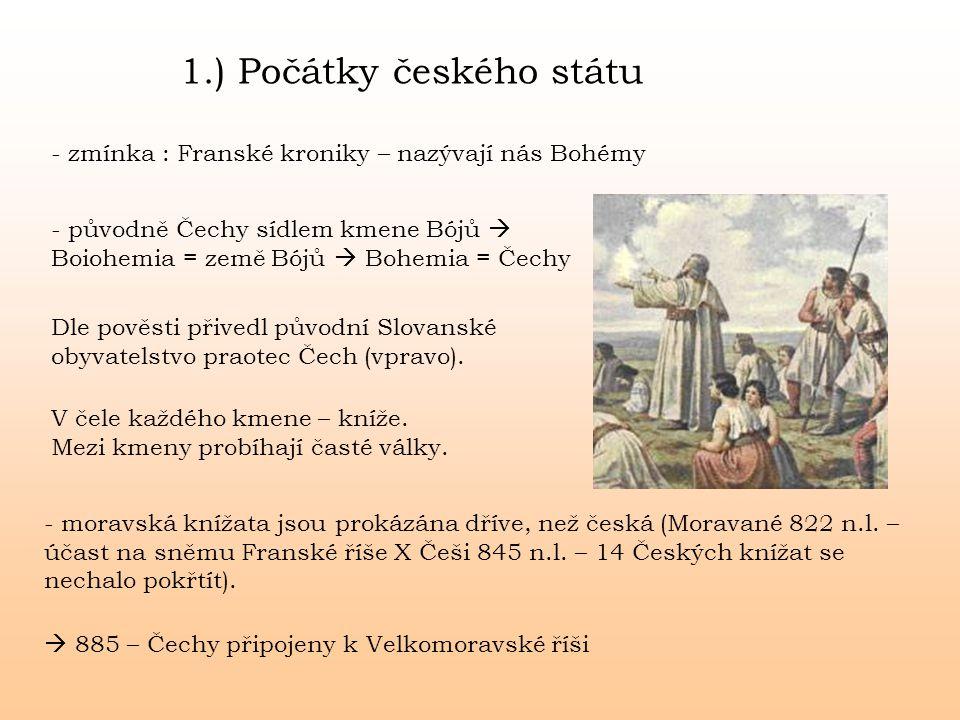1.) Počátky českého státu
