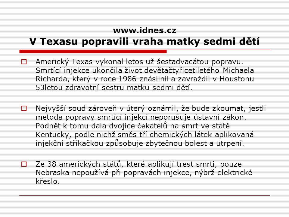 www.idnes.cz V Texasu popravili vraha matky sedmi dětí