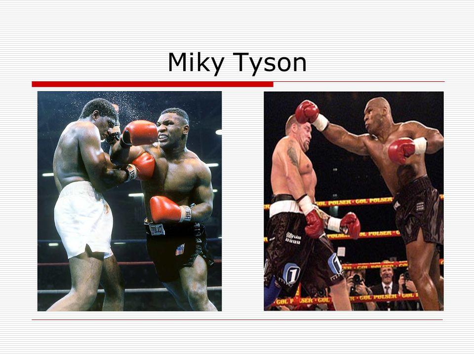 Miky Tyson