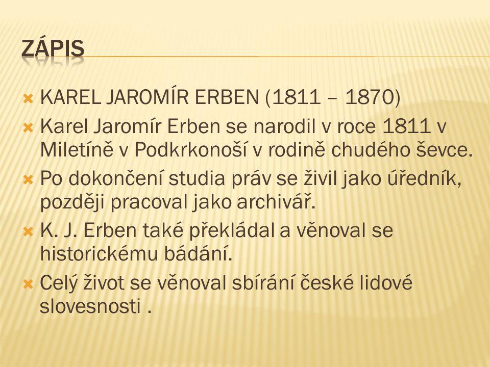 Zápis KAREL JAROMÍR ERBEN (1811 – 1870)