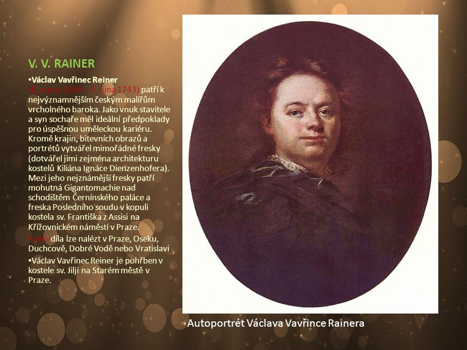 V. V. RAINER Autoportrét Václava Vavřince Rainera