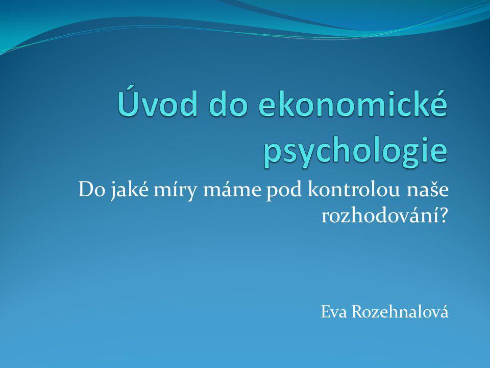 Úvod do ekonomické psychologie