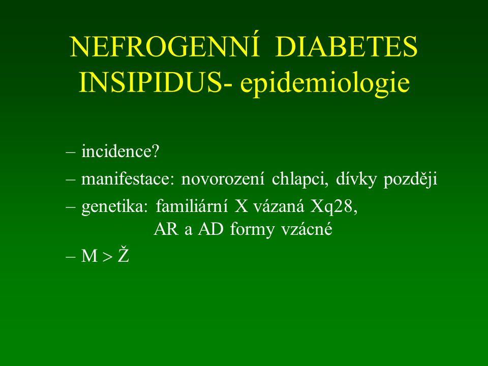 NEFROGENNÍ DIABETES INSIPIDUS- epidemiologie