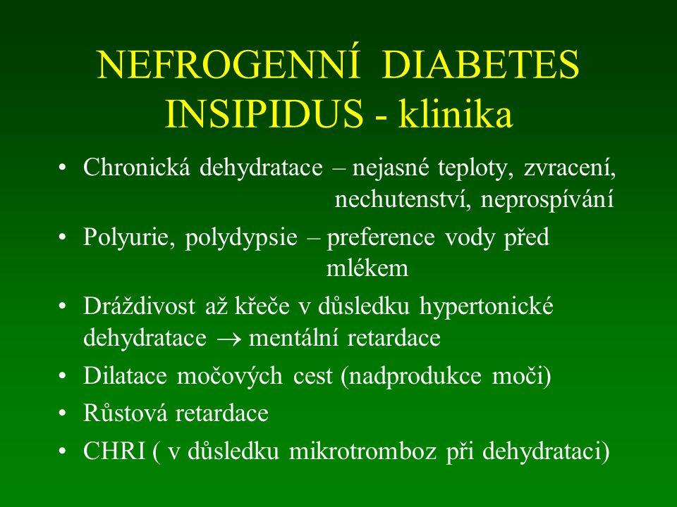 NEFROGENNÍ DIABETES INSIPIDUS - klinika