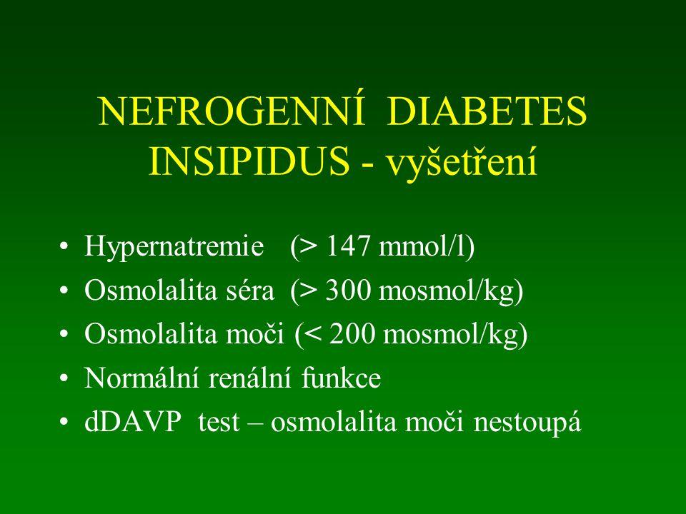 NEFROGENNÍ DIABETES INSIPIDUS - vyšetření
