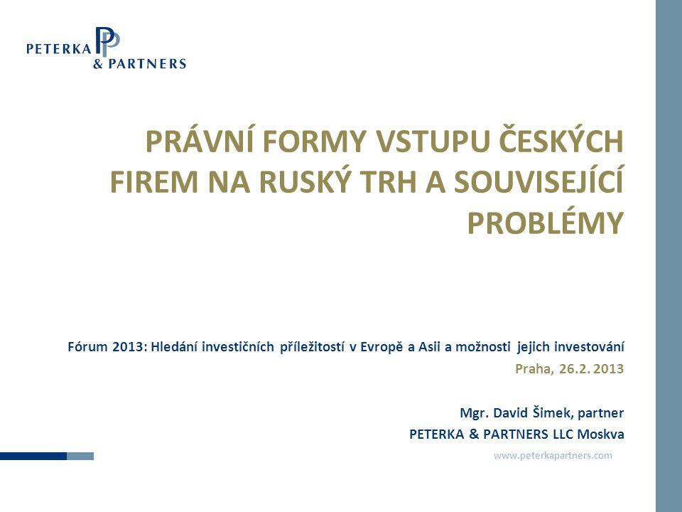 PRÁVNÍ FORMY VSTUPU ČESKÝCH FIREM NA RUSKÝ TRH A SOUVISEJÍCÍ PROBLÉMY