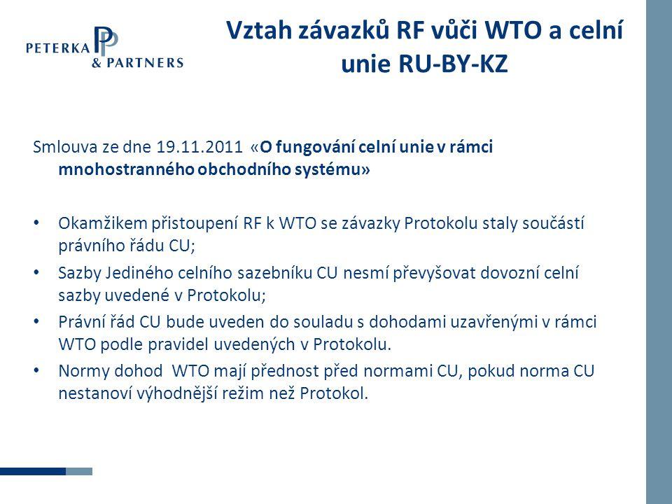 Vztah závazků RF vůči WTO a celní unie RU-BY-KZ