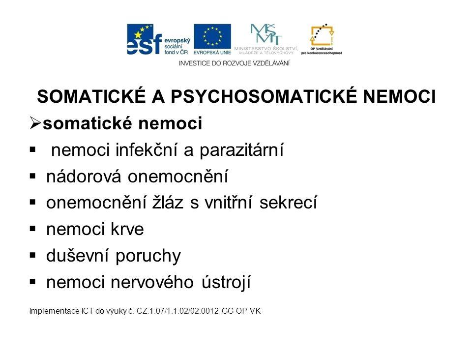 SOMATICKÉ A PSYCHOSOMATICKÉ NEMOCI