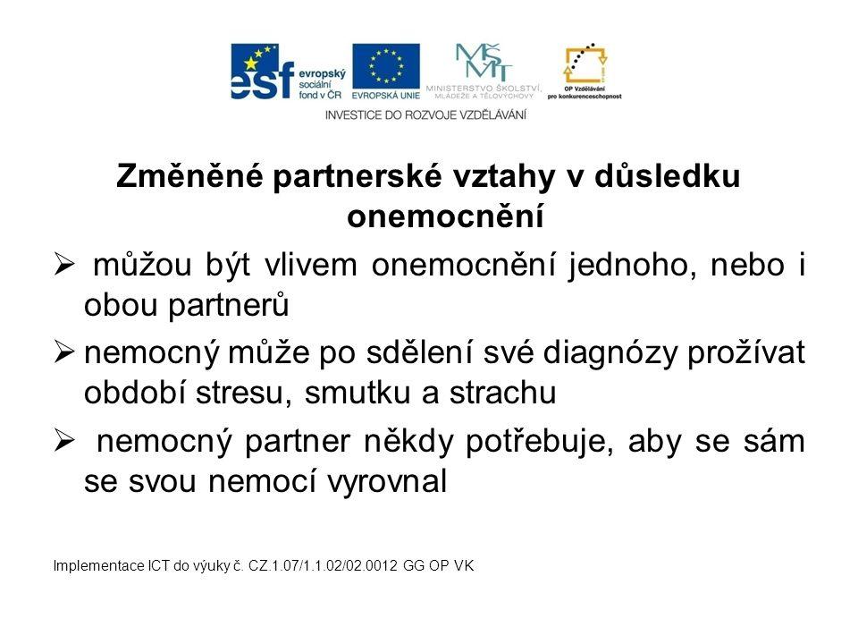 Změněné partnerské vztahy v důsledku onemocnění
