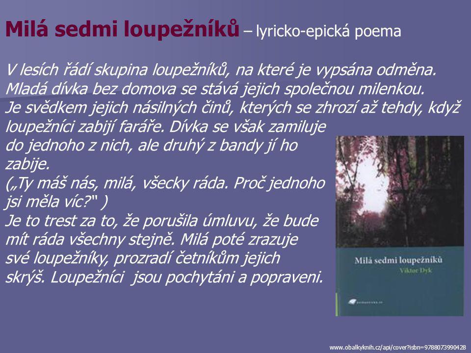Milá sedmi loupežníků – lyricko-epická poema