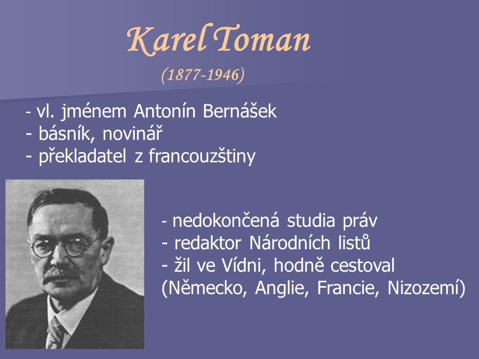 Karel Toman (1877-1946) básník, novinář překladatel z francouzštiny